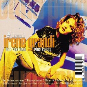 album Per Fortuna Purtroppo - Irene Grandi