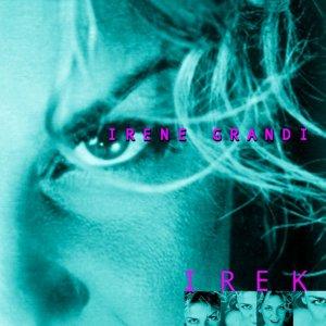 album Irek - Irene Grandi
