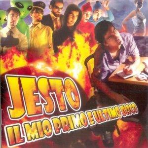 album Il Mio Primo E Ultimo Disco - Jesto
