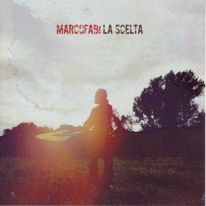 album La Scelta - Marco Fabi