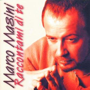 album Raccontami Di Te - Marco Masini