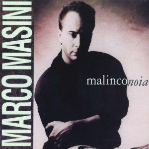 album Malinconoia - Marco Masini