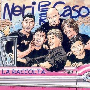 album La Raccolta - Neri Per Caso