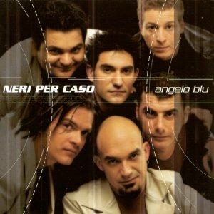 album Angelo Blu - Neri Per Caso