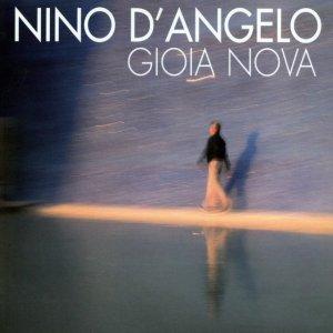 album Gioia Nova - Nino d'Angelo
