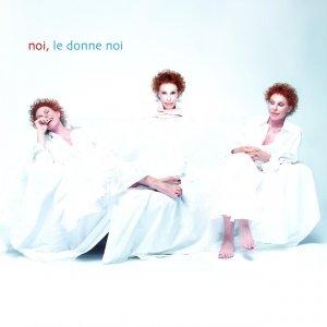album Noi, Le Donne Noi - Ornella Vanoni