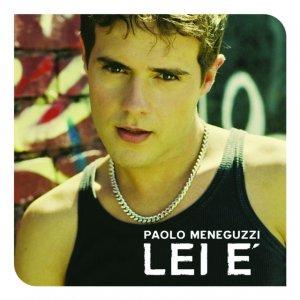album Lei E' - Paolo Meneguzzi