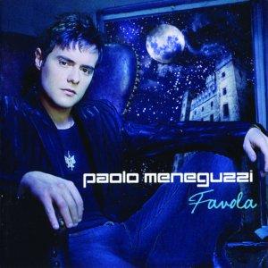 album Favola - Paolo Meneguzzi