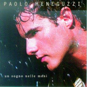 album Un Sogno Nelle Mani - Paolo Meneguzzi