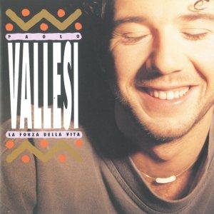 album La Forza Della Vita - Paolo Vallesi