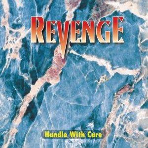 album Handle With Care - Revenge