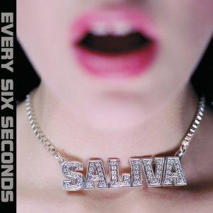 album Every Six Seconds - Saliva