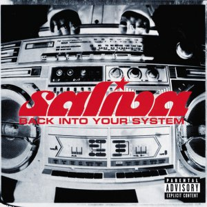 album Back Into Your System - Saliva