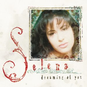 album Dreaming Of You - Selena