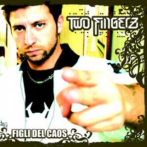 album Figli Del Caos - Two Fingerz