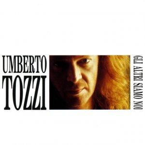 album Gli Altri Siamo Noi - Umberto Tozzi