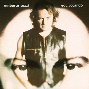 album Equivocando - Umberto Tozzi