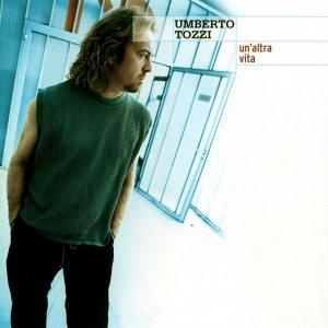 album Un'Altra Vita - Umberto Tozzi