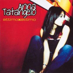 album Attimo X Attimo - Anna Tatangelo