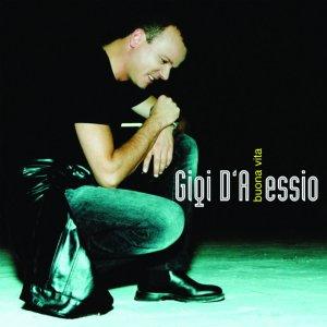 album Buona Vita - Gigi D'Alessio