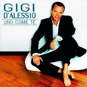 album Uno come te - Gigi D'Alessio