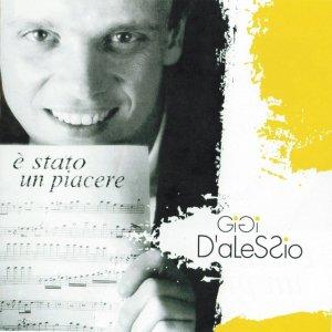 album E' stato un piacere - Gigi D'Alessio