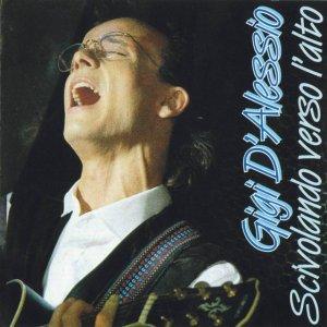 album Scivolando verso l'alto - Gigi D'Alessio