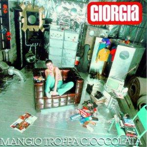 album Mangio troppa cioccolata - Giorgia