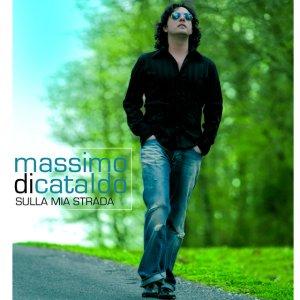 album Sulla Mia Strada - Massimo Di Cataldo