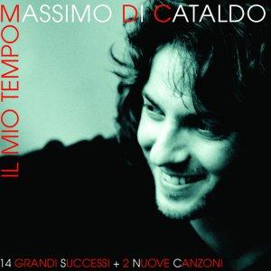 album Il Mio Tempo - Massimo Di Cataldo