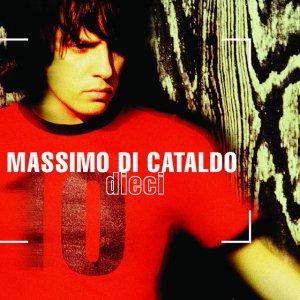 album Dieci - Massimo Di Cataldo