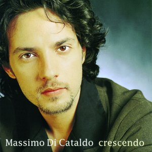 album Crescendo - Massimo Di Cataldo