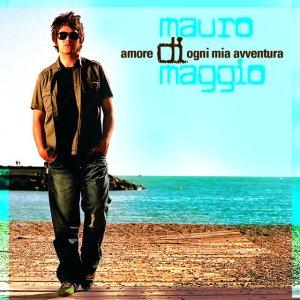 album Amore di ogni mia avventura - Mauro Di Maggio