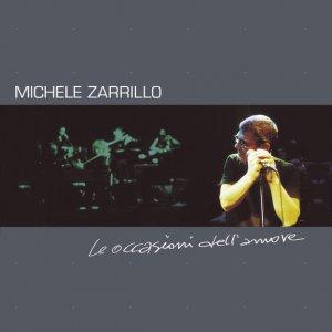 album Le occasioni dell'Amore - Michele Zarrillo