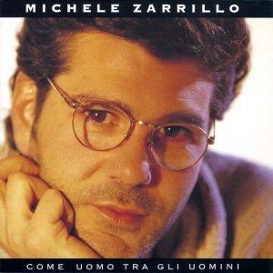album Come uomo tra gli uomini - Michele Zarrillo