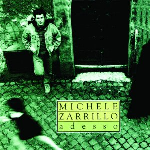 album Adesso - Michele Zarrillo