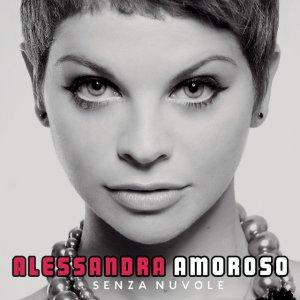 album Senza Nuvole - Alessandra Amoroso