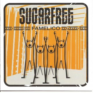 album Famelico - Sugarfree