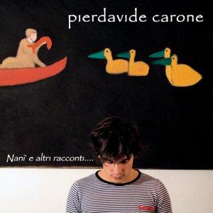album Nanì e altri racconti - Pierdavide Carone