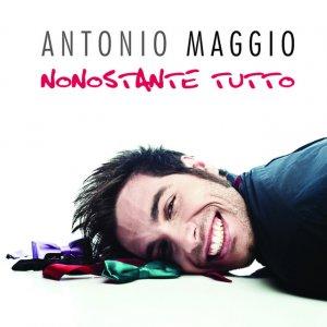 album Nonostante tutto - Antonio Maggio