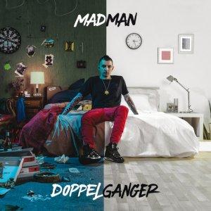 album Doppelganger - MadMan