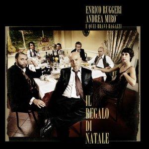 album Il Regalo Di Natale - Enrico Ruggeri