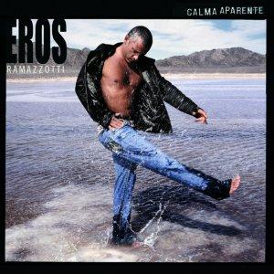 album Calma Apparente - Eros Ramazzotti