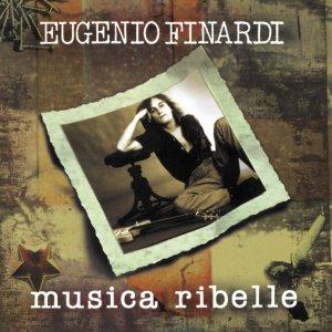 album Musica Ribelle - Eugenio Finardi