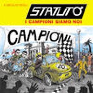 album I campioni siamo noi (best of) - Statuto