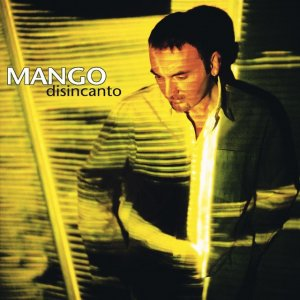 album Disincanto - Mango