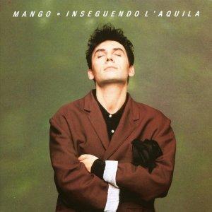 album Inseguendo L'aquila - Mango