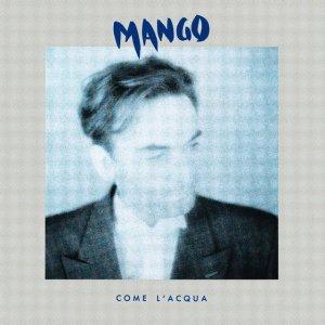 album Come L'acqua - Mango