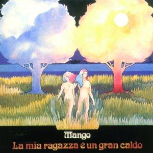 album La Mia Ragazza E' Un Gran Caldo - Mango