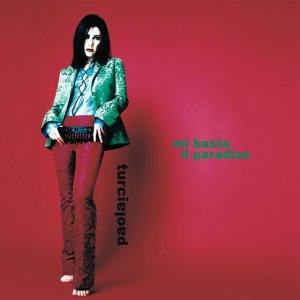 album Mi Basta Il Paradiso - Paola Turci
